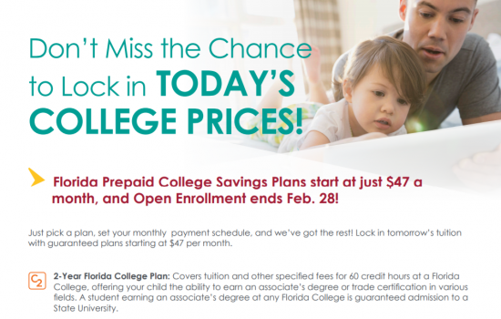 Florida Prepaid College – Don't Miss the Chance to Lock in TODAY'S COLLEGE PRICES! Open Enrollment ends Feb. 28!